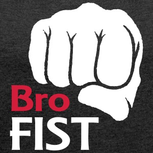Bro Fist T-shirt design - Women's T-shirt with rolled up sleeves