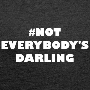 Inte Everybodys Darling - T-shirt med upprullade ärmar dam