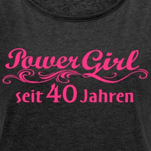 Power Girl 40 years - Women's T-shirt with rolled up sleeves