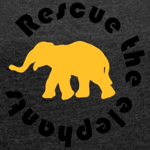 Protects the elephants - Women's T-shirt with rolled up sleeves