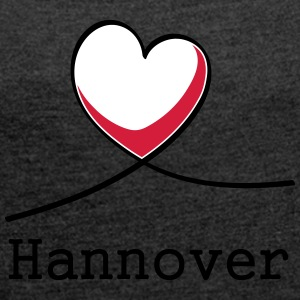 I love Hannover! - Women's T-shirt with rolled up sleeves