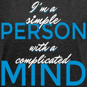 I'm a simple person with a complicated mind - Women's T-shirt with rolled up sleeves