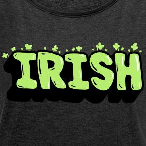 Irish 001 - Women's T-shirt with rolled up sleeves