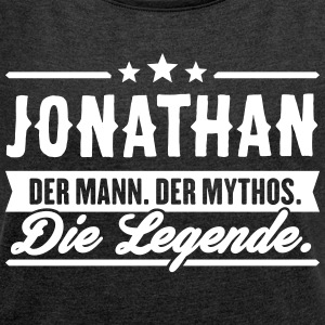 Man Myth Legend Jonathan - Women's T-shirt with rolled up sleeves