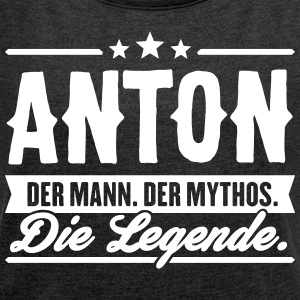 Man Myth Legend Anton - Women's T-shirt with rolled up sleeves