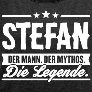 Man Myth Legend Stefan - Women's T-shirt with rolled up sleeves