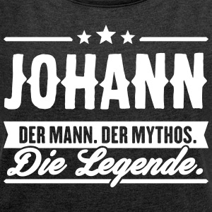 Man Myth Legend Johann - Women's T-shirt with rolled up sleeves