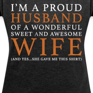 Original Gift For A Man: Order Here - Women's T-shirt with rolled up sleeves