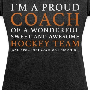 Original Hockey Coach Gift - Women's T-shirt with rolled up sleeves