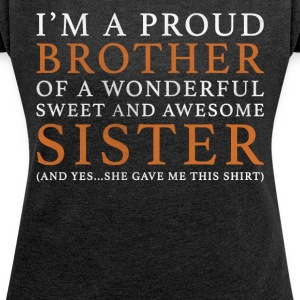 Original Gift For Brother: Order Here - Women's T-shirt with rolled up sleeves