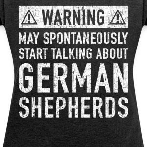Original German Shepherd Gift: Order Here - Women's T-shirt with rolled up sleeves