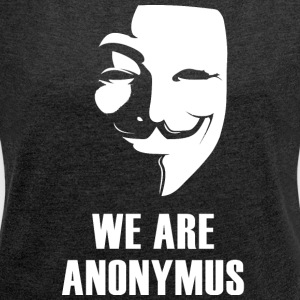 anonymus we are mask demonstration white revolutio - Women's T-shirt with rolled up sleeves