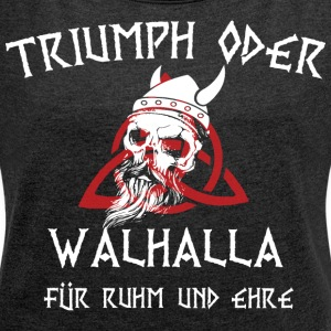 Viking Valhalla - Women's T-shirt with rolled up sleeves