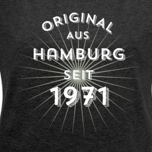 Original from Hamburg since 1971 - Women's T-shirt with rolled up sleeves