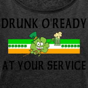 Irish Drunk - Women's T-shirt with rolled up sleeves