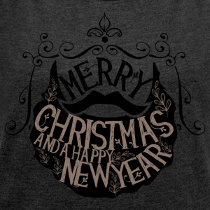 Merry Christmas and a happy new year - Women's T-shirt with rolled up sleeves