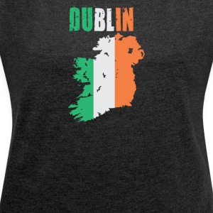 Dublin Ireland Flag Design - Women's T-shirt with rolled up sleeves
