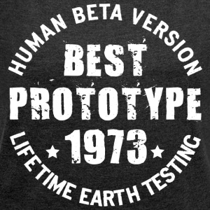 1973 - The year of birth of legendary prototypes - Women's T-shirt with rolled up sleeves