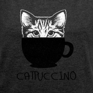 Catpuccino - Women's T-shirt with rolled up sleeves