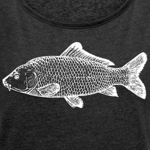 carp fishing - Women's T-shirt with rolled up sleeves