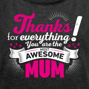 Mothering Day! Motherday! Mother´s day! - Frauen T-Shirt mit gerollten Ärmeln