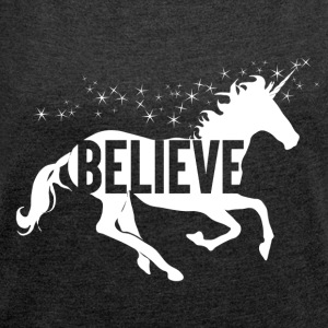 Unicorn - Believe in yourself - Women's T-shirt with rolled up sleeves