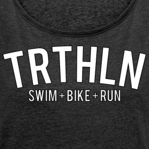 Triathlon - White Edition - Women's T-shirt with rolled up sleeves