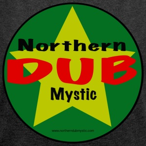 Northern Dub Mystic Logo - Women's T-shirt with rolled up sleeves