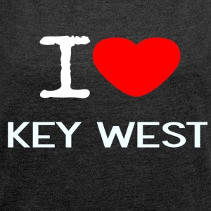 I LOVE KEY WEST - Women's T-shirt with rolled up sleeves
