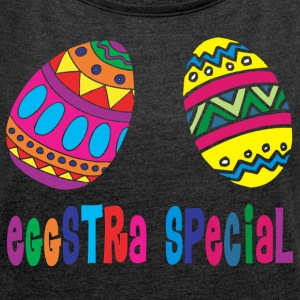 Easter Eggstra Special - Women's T-shirt with rolled up sleeves