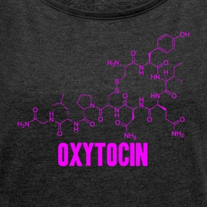 oxytocin - Women's T-shirt with rolled up sleeves