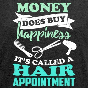 Hairdresser makes happy ... funny sayings - Women's T-shirt with rolled up sleeves