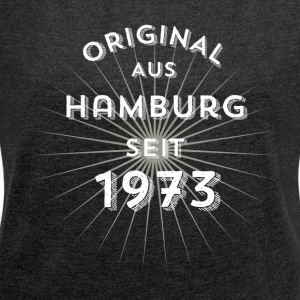 Original from Hamburg since 1973 - Women's T-shirt with rolled up sleeves