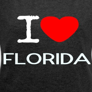 I LOVE FLORIDA - Women's T-shirt with rolled up sleeves
