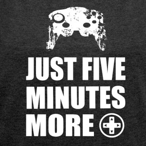 FIVE MORE MINUTES - Gamer Girls - Frauen T-Shirt mit gerollten Ärmeln