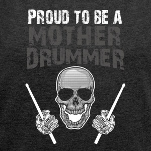 Drummer funny sayings - Women's T-shirt with rolled up sleeves