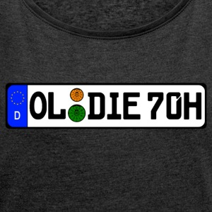 Oldie 70 years history - Women's T-shirt with rolled up sleeves