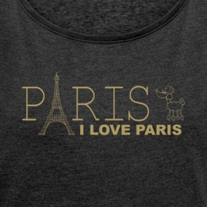 I LOVE PARIS - Women's T-shirt with rolled up sleeves