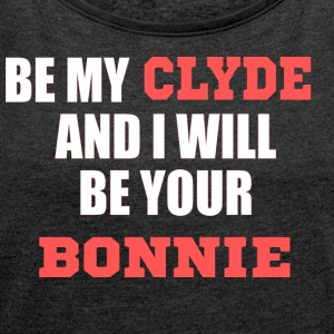 Bonnie & Clyde - Women's T-shirt with rolled up sleeves