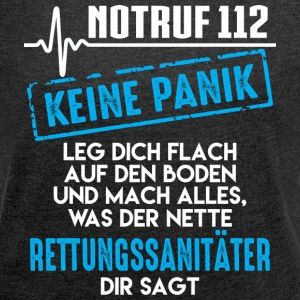 Paramedic, Emergency 112 not panic - Women's T-shirt with rolled up sleeves