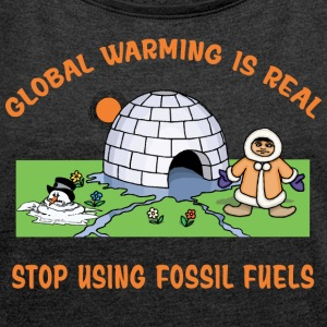 Global Warming - Women's T-shirt with rolled up sleeves