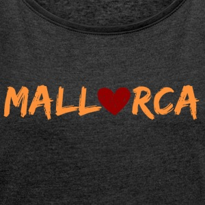 Mallorca with heart - Women's T-shirt with rolled up sleeves