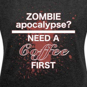 zombie apocalypse - Women's T-shirt with rolled up sleeves