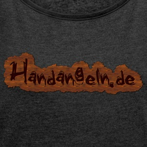 Handangeln.de - Women's T-shirt with rolled up sleeves