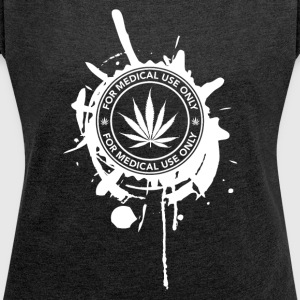GANJA MEDICAL - Women's T-shirt with rolled up sleeves