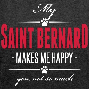 My Saint Bernard makes me happy - Frauen T-Shirt mit gerollten Ärmeln