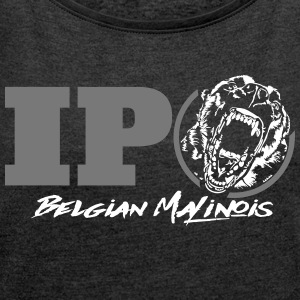 IPO BELGIAN MALINOIS - Women's T-shirt with rolled up sleeves