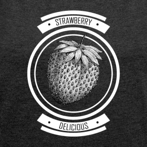 Strawberries - Women's T-shirt with rolled up sleeves