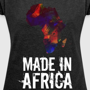 Made In Africa / Africa white writing - Women's T-shirt with rolled up sleeves
