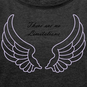 There are no Limitations - Women's T-shirt with rolled up sleeves